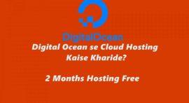 Digital Ocean क्या है और इससे होस्टिंग कैसे ख़रीदे – 2 Months Free Hosting
