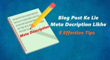 Blog Post Ke Liye Meta Description Likhne Ke 8 Effective Tips