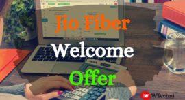 जिओ फाइबर वेलकम ऑफर की जानकारी हिंदी में – JIO Fiber Welcome Offer