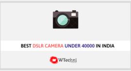 Best DSLR Camera Under 40000 in India 2019