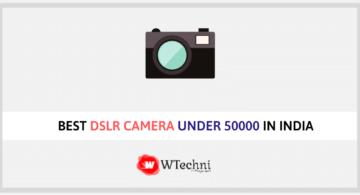 Best DSLR Camera Under 50000 in India 2019