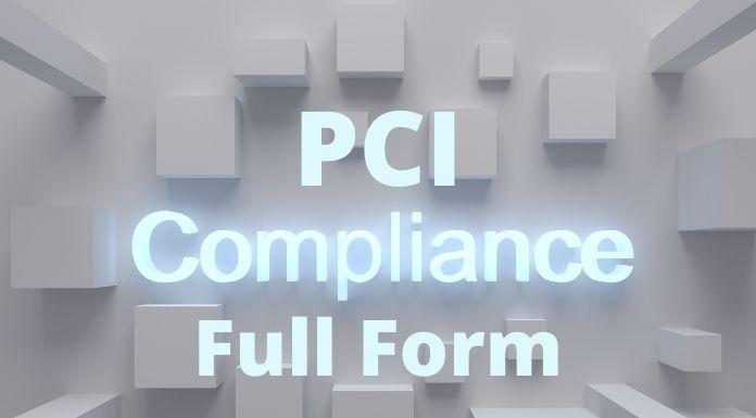 PCI Compliance का पूरा नाम क्या है - PCI Compliance full form