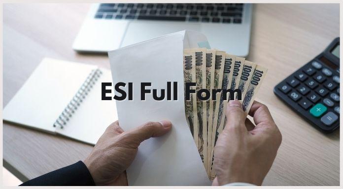 ESI Full Form - ESI का पूरा नाम क्या है? 1